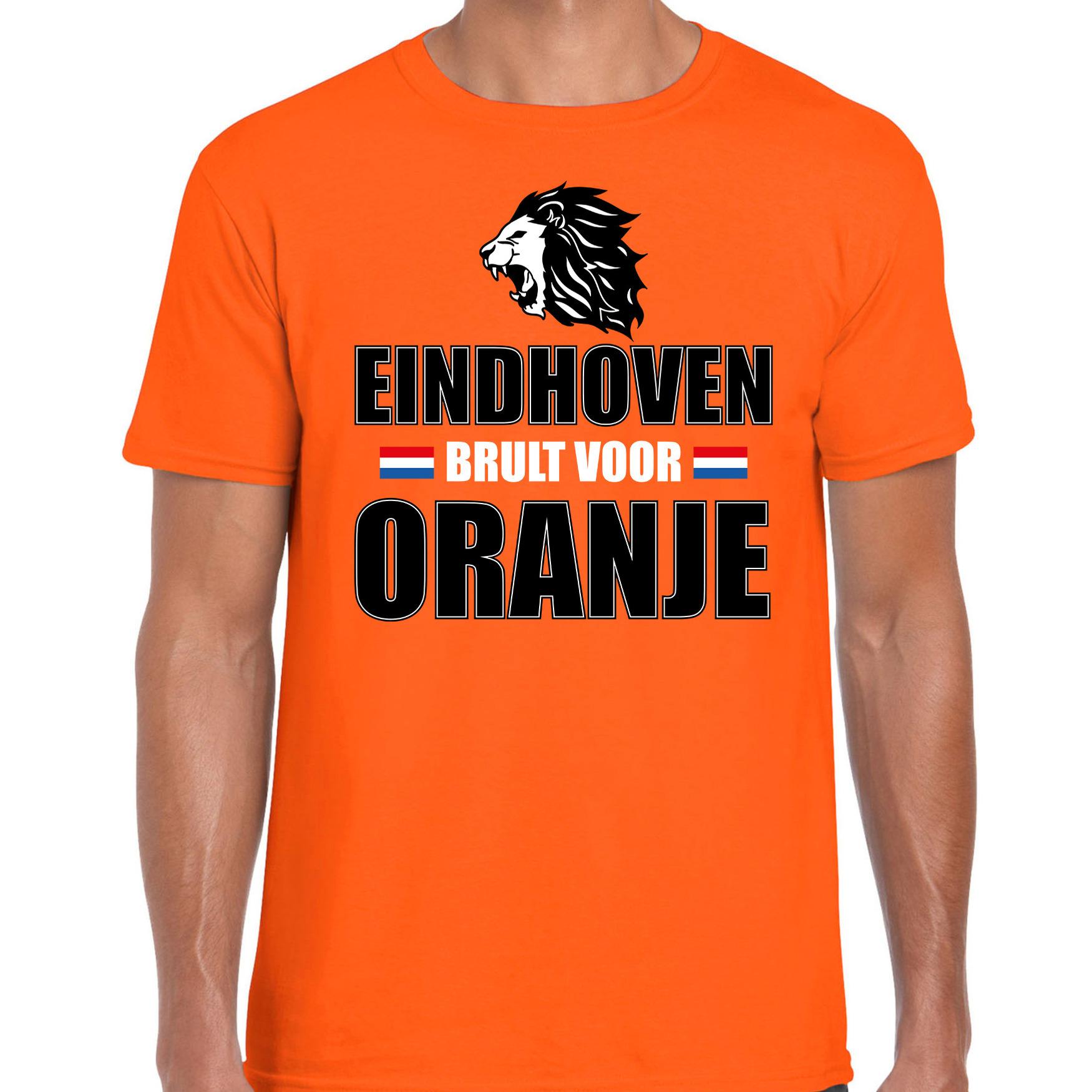 Oranje t-shirt Eindhoven brult voor oranje heren Holland-Nederland supporter shirt EK- WK